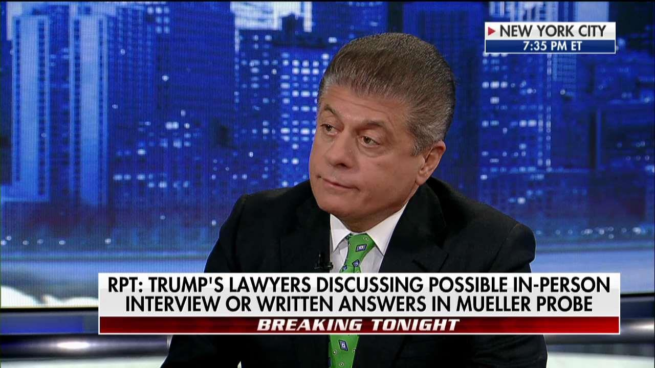 Judge Nap: Trump Should 'NEVER, NEVER, NEVER' Agree to Interview With Mueller