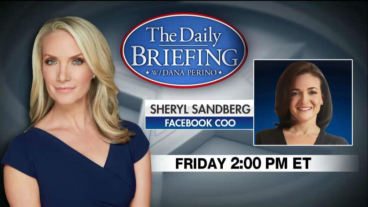 Dana Perino to Interview Facebook COO Sheryl Sandberg Friday