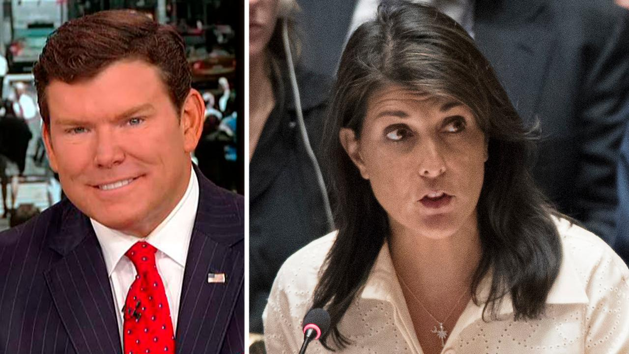 Bret Baier: Haley speaks Trumpian in a United Nations way