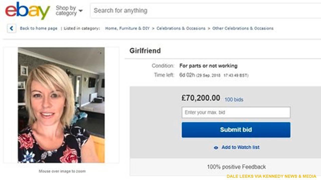 Man Lists Used Girlfriend For Sale On Ebay Is Shocked When Bids Reach 119g Fox News