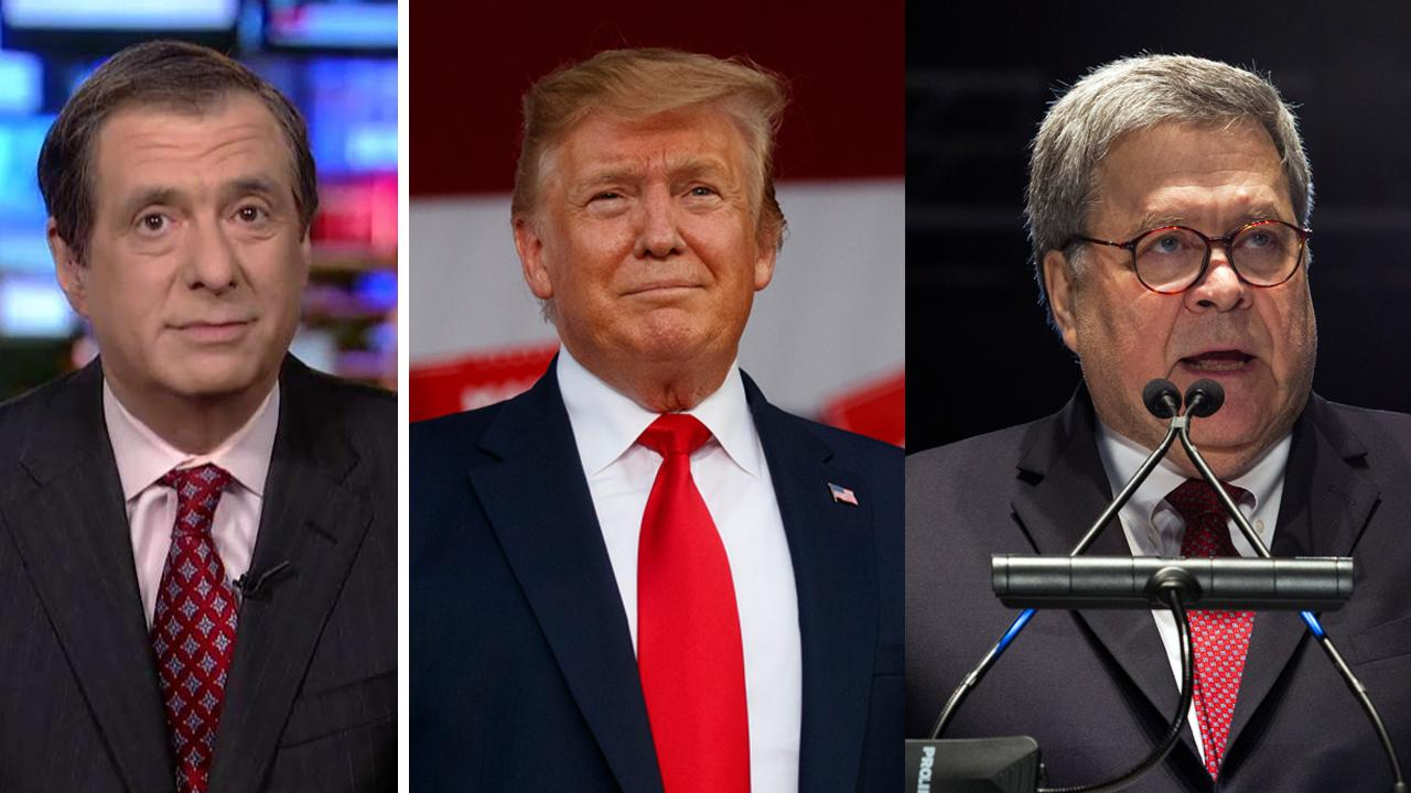 Howard Kurtz: Why Trump is praising Barr for investigating the investigators