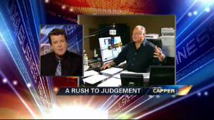 Cavuto's Capper: Don't Rush to Judgment