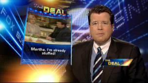 Cavuto's Deal: Martha I'm Stuffed