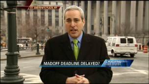 Madoff Deadline Delayed?