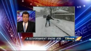 Cavuto's Capper: A Government Snow Job