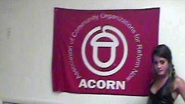 ACORN Caught on Tape