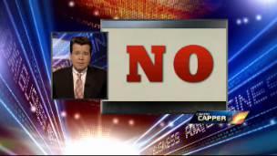Cavuto Capper: What No Means