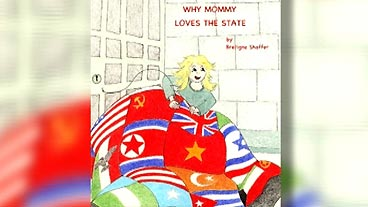 'Why Mommy Loves the State'